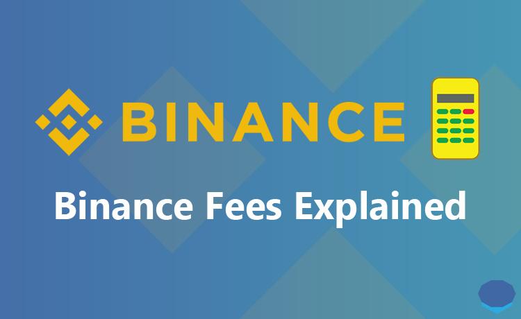 Binance fees explained & Binance fee calculation
