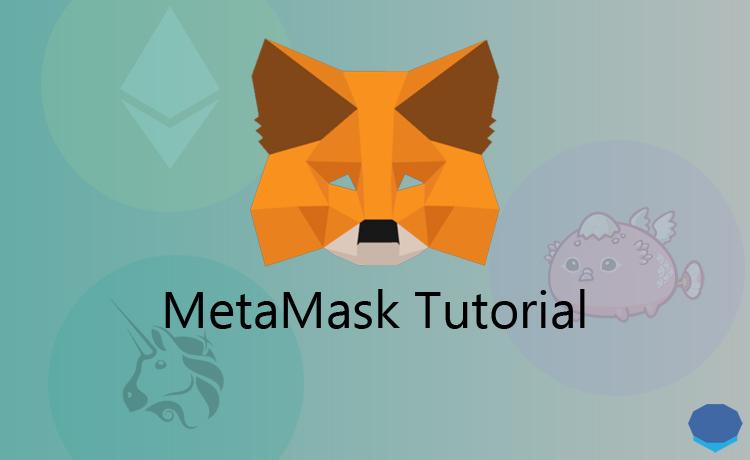 MetaMask tutorial: How to use MetaMask?