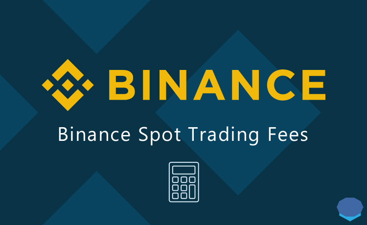 Binance spot trading fees